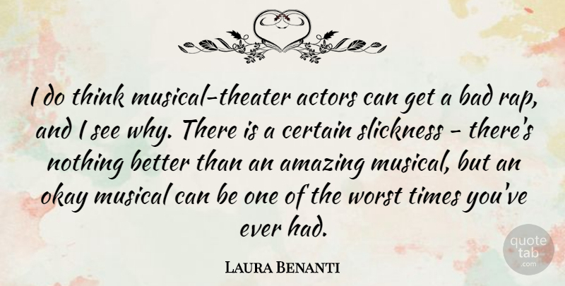 Laura Benanti Quote About Rap, Thinking, Musical: I Do Think Musical Theater...