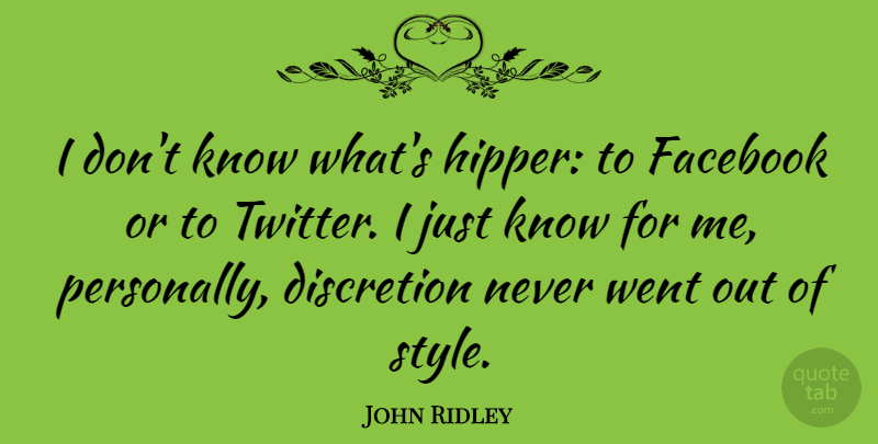 John Ridley I Dont Know Whats Hipper To Facebook Or To Twitter