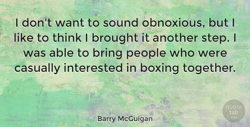 Barry Mcguigan I Dont Want To Sound Obnoxious But I Like To Think