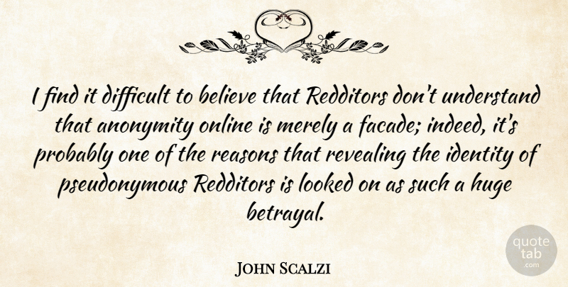 John Scalzi I Find It Difficult To Believe That Redditors Dont