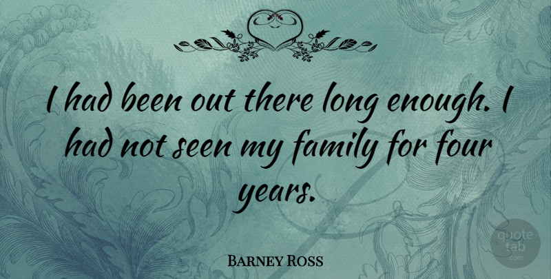 Barney Ross Quote About American Athlete, Family: I Had Been Out There...