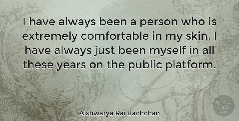 Aishwarya Rai Bachchan I Have Always Been A Person Who Is Extremely
