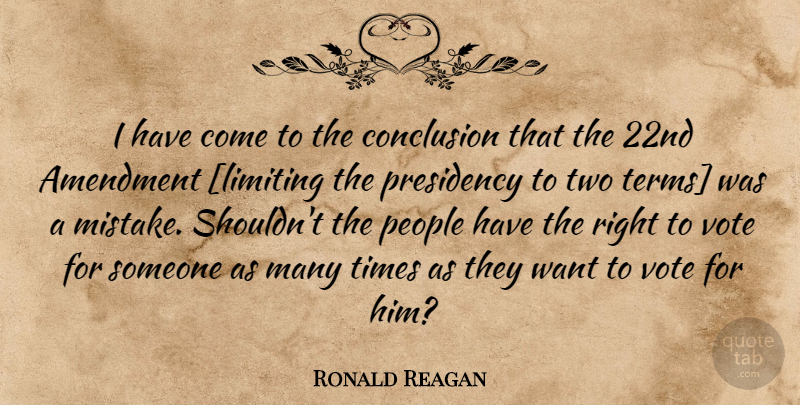 Ronald Reagan Quote About Mistake, Government, Two: I Have Come To The...