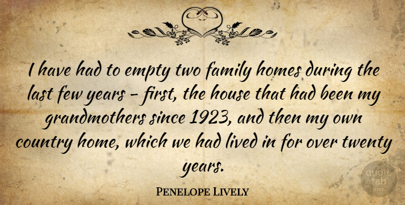 Penelope Lively: I have had to empty two family homes during