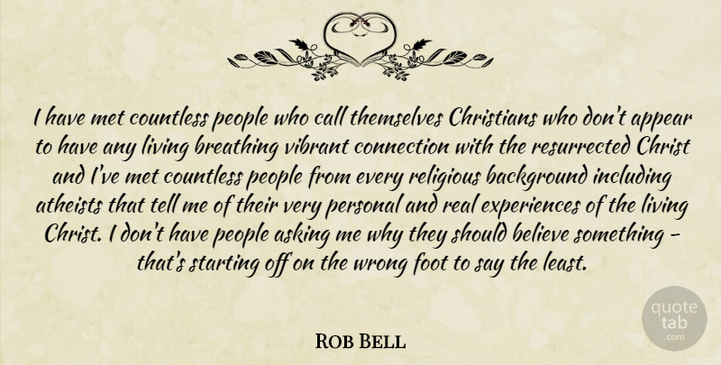 Rob Bell: I Have Met Countless People Who Call Themselves