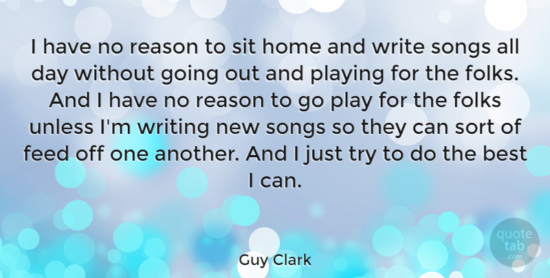 guy clark i have no reason to sit home and write songs all day