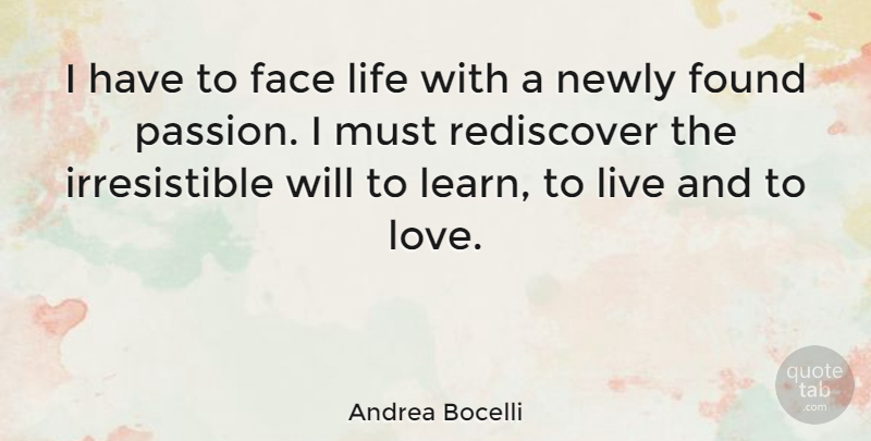 Andrea Bocelli I Have To Face Life With A Newly Found Passion I