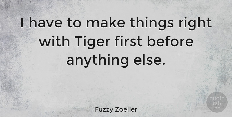 Fuzzy Zoeller I Have To Make Things Right With Tiger First Before