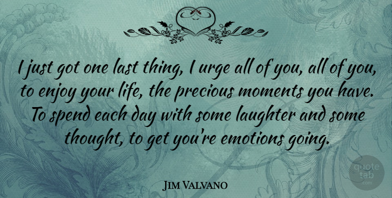 Jim Valvano Quote About Life, Basketball, Laughter: I Just Got One Last...