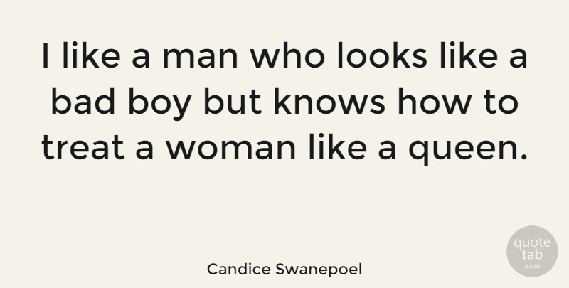 Candice Swanepoel Quote About Queens, Boys, Men: I Like A Man Who...