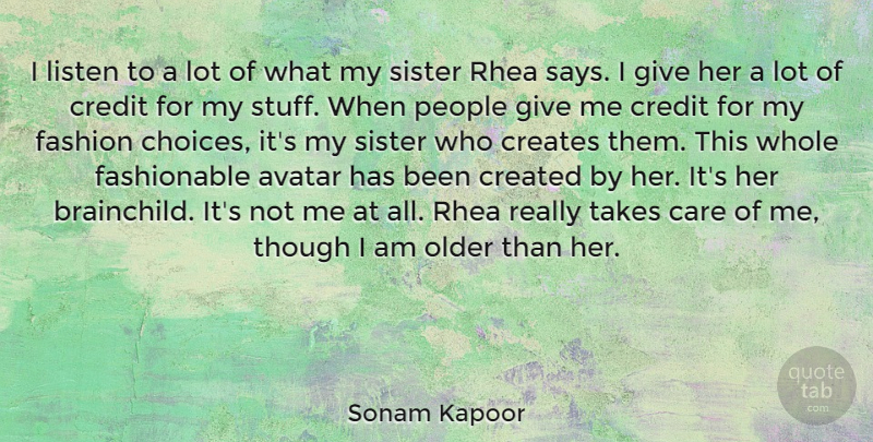 Sonam Kapoor I Listen To A Lot Of What My Sister Rhea Says I Give