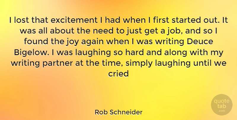 Rob Schneider I Lost That Excitement I Had When I First Started Out