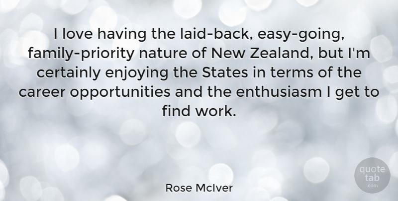 rose mciver i love having the laid back easy going family