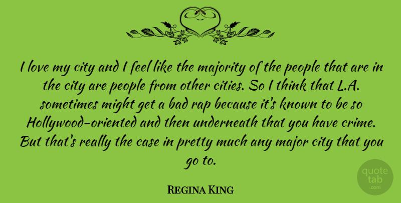 Regina King I Love My City And I Feel Like The Majority Of The