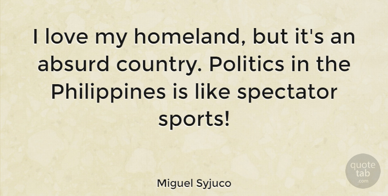Miguel Syjuco I Love My Homeland But Its An Absurd Country