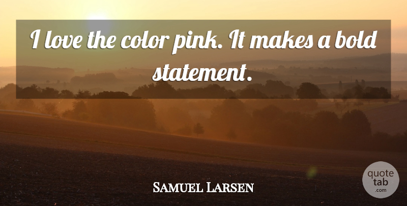 samuel larsen quotes quotesgram - photo #42