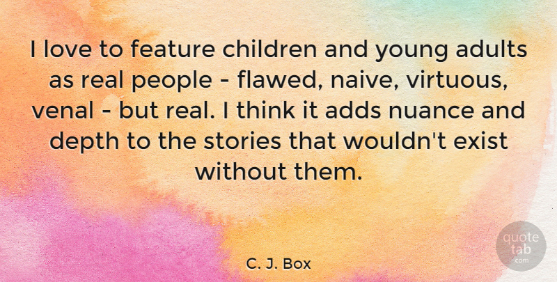 C J Box I Love To Feature Children And Young Adults As Real