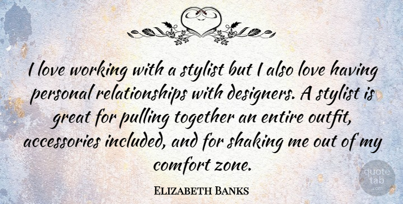 Elizabeth Banks Quote About Together, Accessories, Stylist: I Love Working With A...
