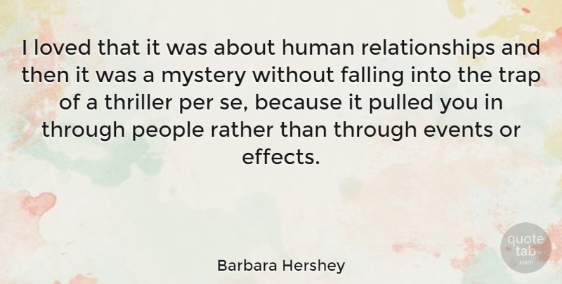 Barbara Hershey I Loved That It Was About Human Relationships And