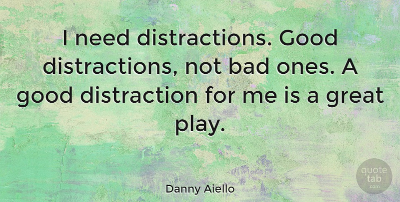 Image result for good distractions