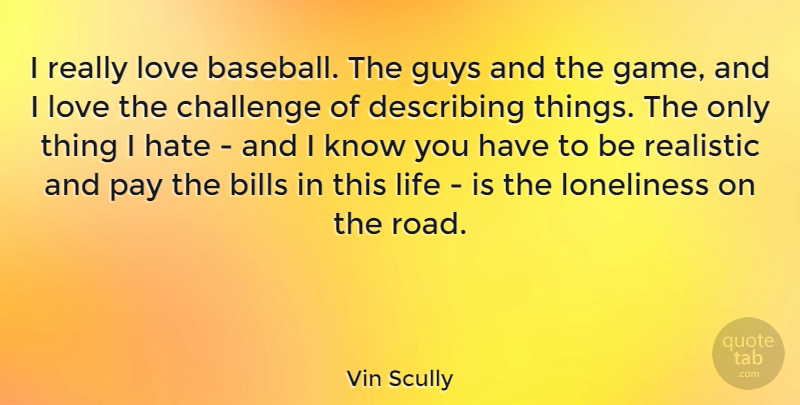 Vin Scully I Really Love Baseball The Guys And The Game And I