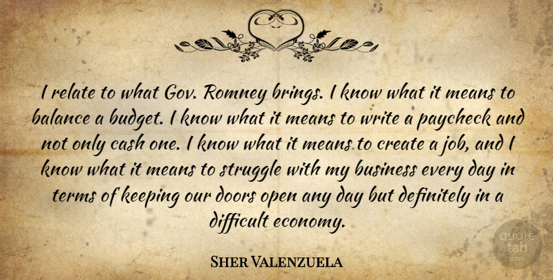 Sher Valenzuela Quote About Struggle, Writing, Mean: I Relate To What Gov...