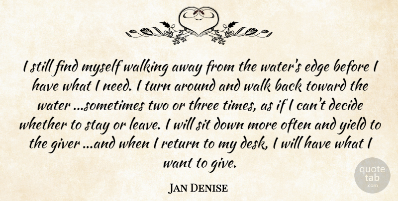 Jan Denise I Still Find Myself Walking Away From The Waters Edge