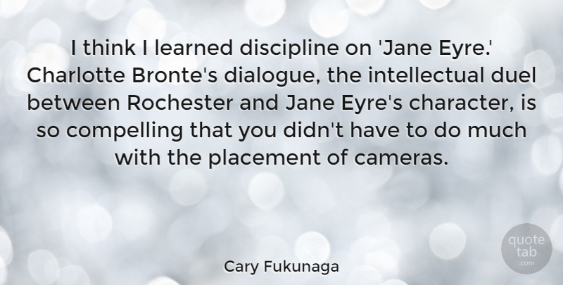 Cary Fukunaga I Think I Learned Discipline On Jane Eyre