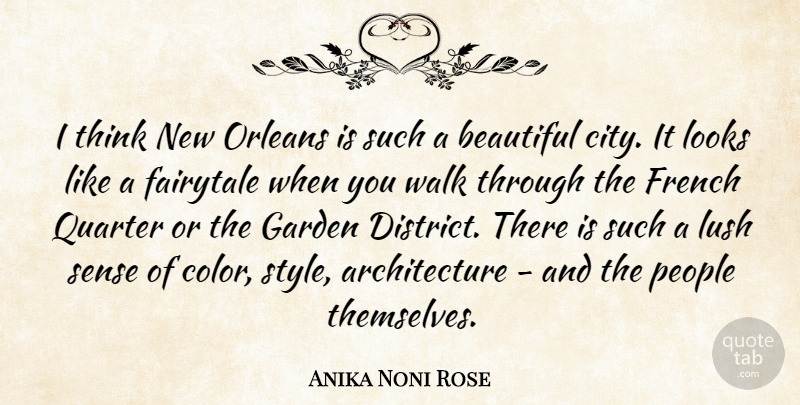 Anika Noni Rose: I think New Orleans is such a beautiful ...
