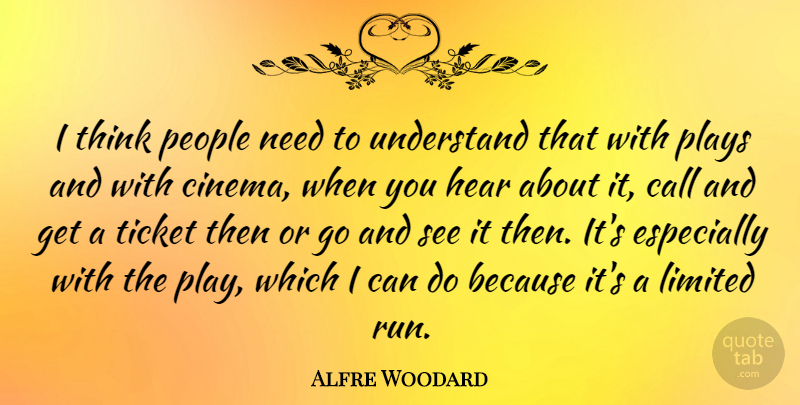 Alfre Woodard Quote About Running, Thinking, Play: I Think People Need To...