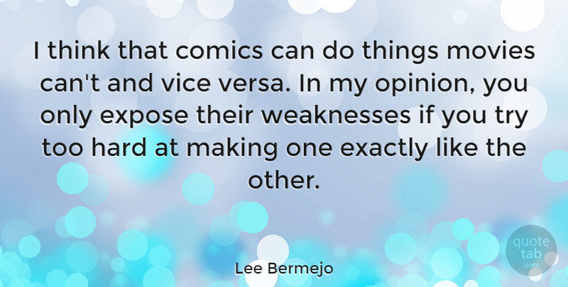 Lee Bermejo Quote About Comics, Exactly, Hard, Movies, Vice: I Think That Comics Can...