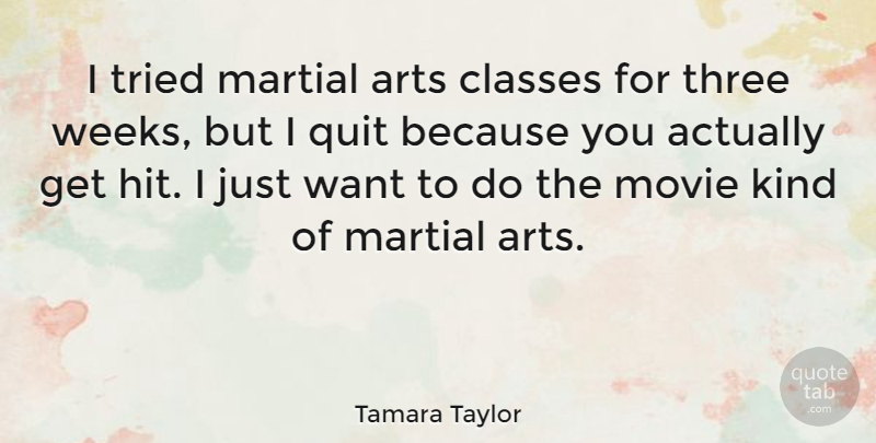 Tamara Taylor I Tried Martial Arts Classes For Three Weeks But I