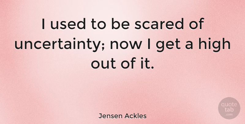 Jensen Ackles I Used To Be Scared Of Uncertainty Now I Get A High