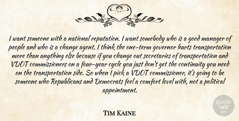 Tim Kaine I Want Someone With A National Reputation I Want