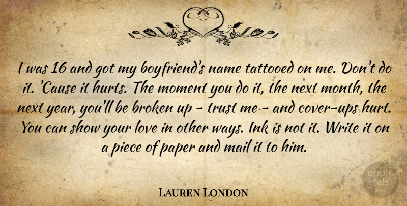 Lauren London I Was 16 And Got My Boyfriend S Name Tattooed On Me Don T Quotetab