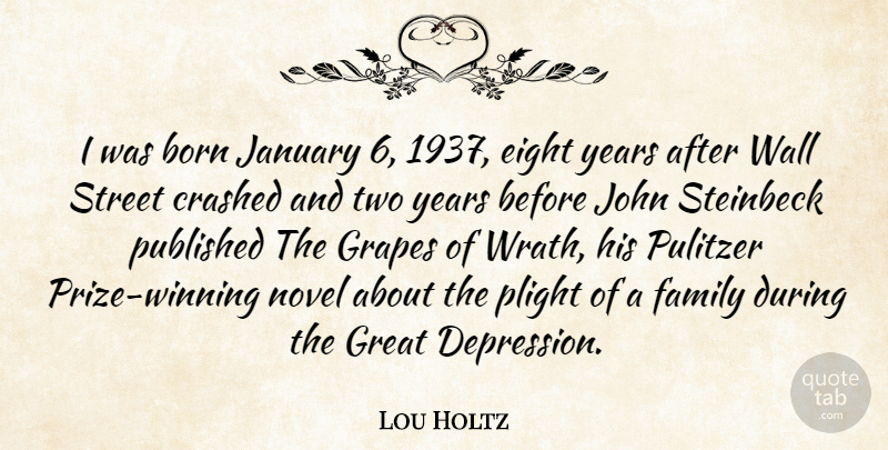 Lou Holtz Quote About Wall, Winning, Wrath: I Was Born January 6...