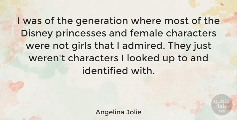 Angelina Jolie I Was Of The Generation Where Most Of The Disney