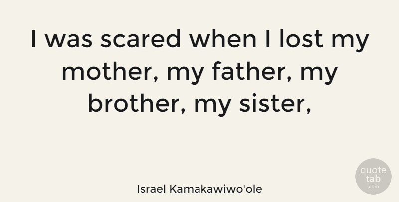 Israel Kamakawiwoole I Was Scared When I Lost My Mother My Father