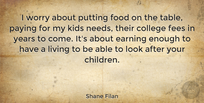 Shane Filan I Worry About Putting Food On The Table Paying For My