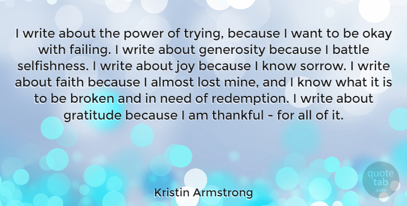 Kristin Armstrong I Write About The Power Of Trying Because I Want