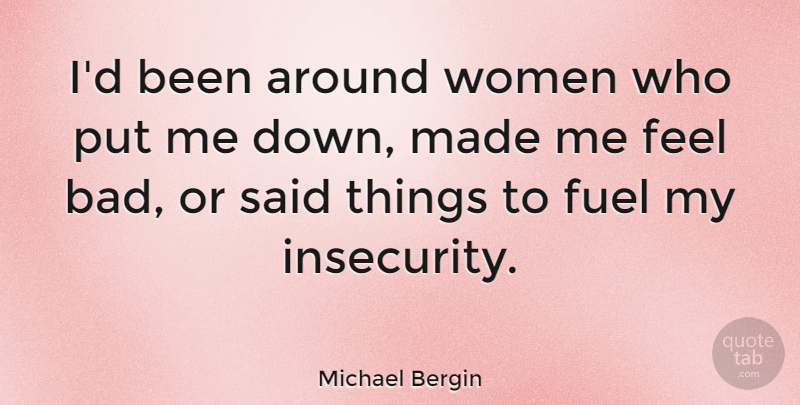 Michael Bergin Id Been Around Women Who Put Me Down Made Me Feel