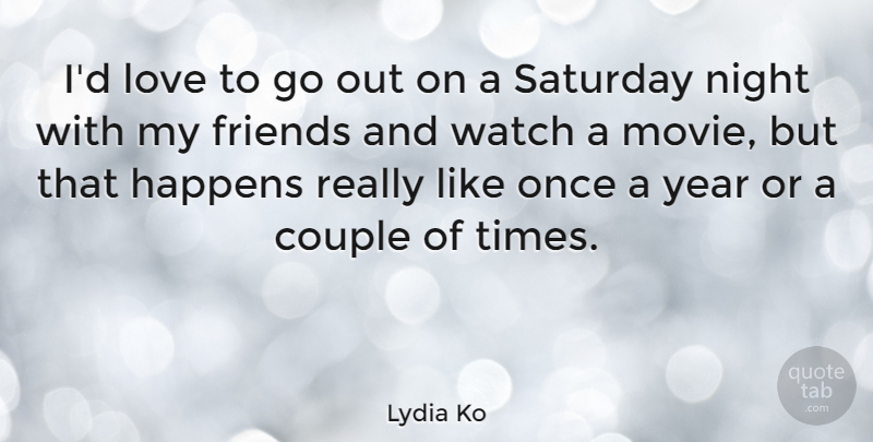 Lydia Ko Id Love To Go Out On A Saturday Night With My Friends And