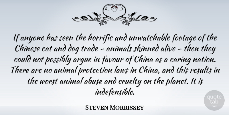 Steven Morrissey: If anyone has seen the horrific and