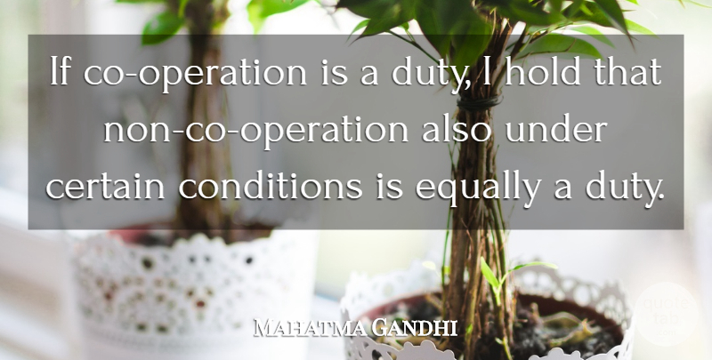 Mahatma Gandhi Quote About Struggle, School, Government: If Co Operation Is A...