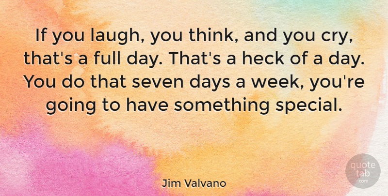 Jim Valvano Quote About Basketball, Thinking, Nba: If You Laugh You Think...