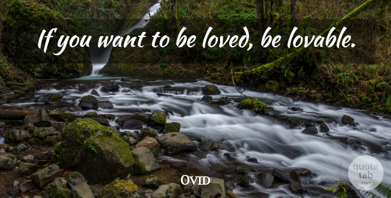 Lovable want be loved to if you be Quote by