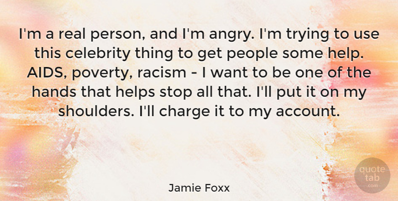 Jamie Foxx Im A Real Person And Im Angry Im Trying To Use This