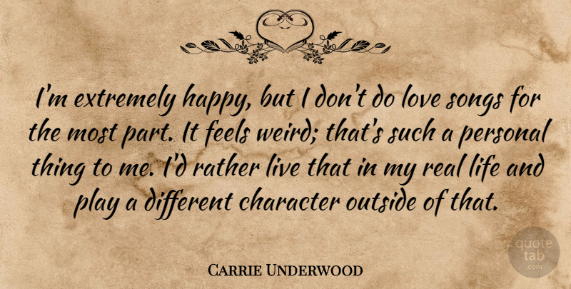 carrie underwood i m extremely happy but i don t do love songs