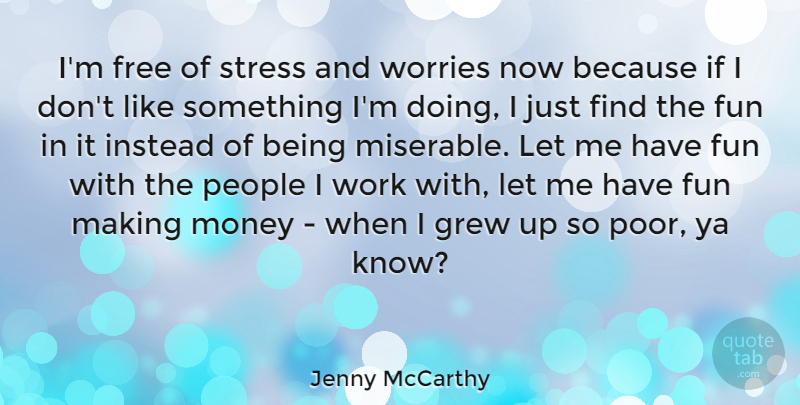 Jenny Mccarthy Im Free Of Stress And Worries Now Because If I Don