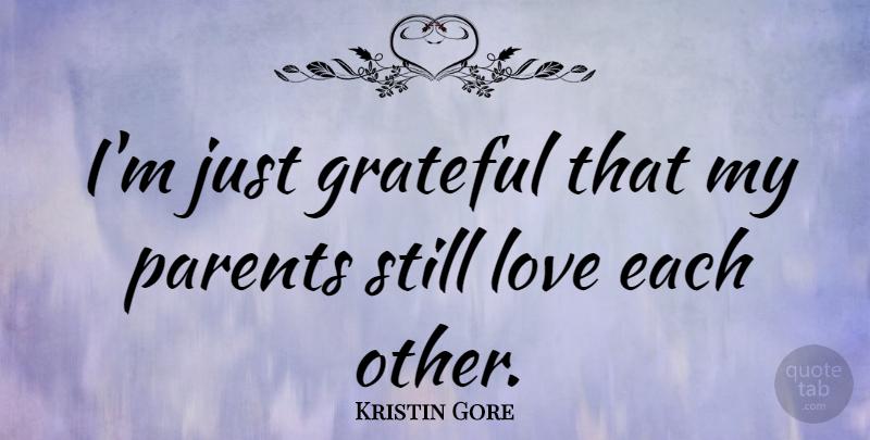 Kristin Gore Im Just Grateful That My Parents Still Love Each